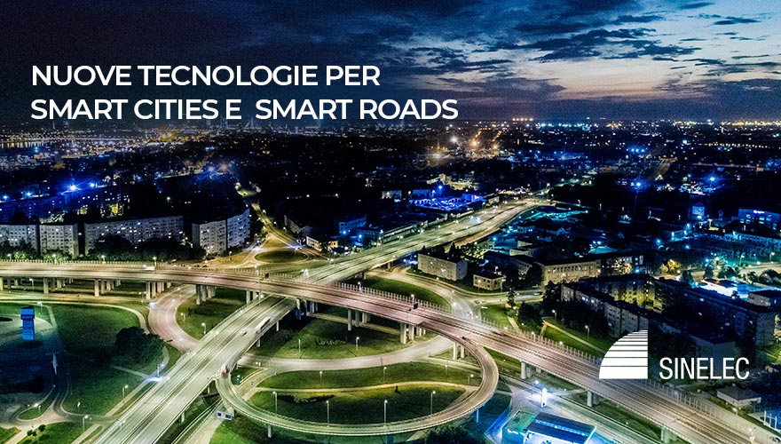 Nuove tecnologie per Smart Cities e Smart Roads, Itinera